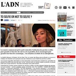 To selfie or not to selfie ?