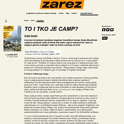 To i tko je Camp?
