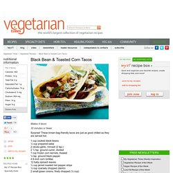 Black Bean & Toasted Corn Tacos Recipe