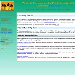 Westside Toastmasters, for public speaking and leadership education in Los Angeles