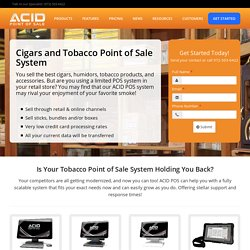 Tobacco Point of Sale for Your Cigar Shop and Lounge - Acid Point of Sale