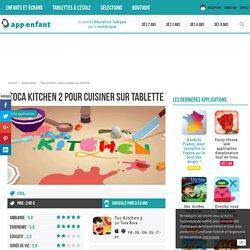 Toca Kitchen 2 pour cuisiner sur tablette