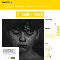 TOCCARE IL FONDO - Edoardo Zollo