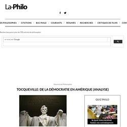 Tocqueville: De la Démocratie en Amérique (Analyse)
