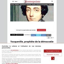 Tocqueville, prophète de la démocratie despotique