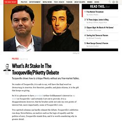 What's At Stake In The Tocqueville/Piketty Debate