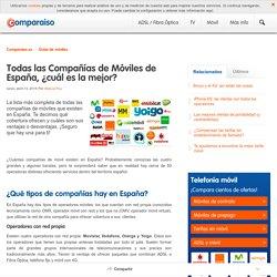 Todas las Compañías de Móviles de España, ¿cuál es la mejor?