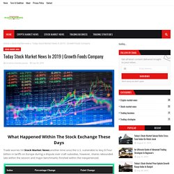 Today Stock Market News In 2019
