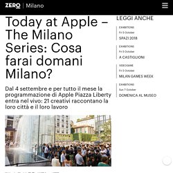 Today at Apple – The Milano Series: Cosa farai domani Milano?