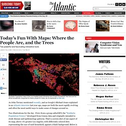Today's Fun With Maps: Where the People Are, and the Trees - James Fallows