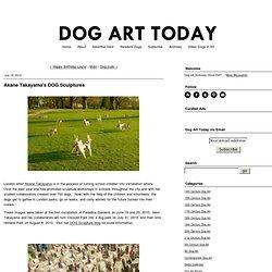 Akane Takayama's DOG Sculptures