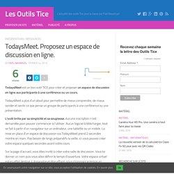 TodaysMeet. Proposez un espace de discussion en ligne. – Les Outils Tice