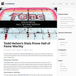 Todd Helton's Stats Prove Hall of Fame Worthy - Todd Helton