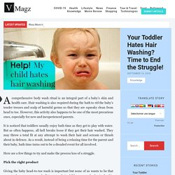 Your Toddler Hates Hair Washing? Time to End the Struggle! - V-Magz