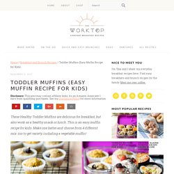 Toddler Muffins (Easy Muffin Recipe for Kids)