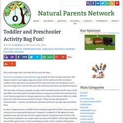 Toddler and Preschooler Activity Bag Fun!