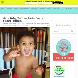 Make Baby/Toddler Pants from a T-shirt- Tutorial - Crafty Gemini