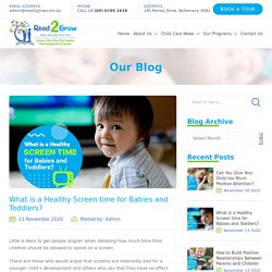 What is a Healthy Screen time for Babies and Toddlers? - Read 2 Grow