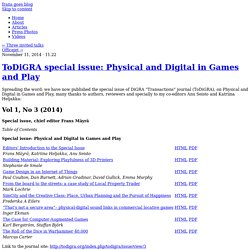 ToDiGRA special issue: Physical and Digital in Games and Play