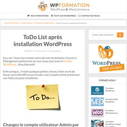 ToDo List après installation WordPress