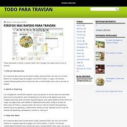 Firefox mas rapido para Travian