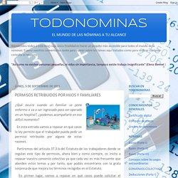 TODONOMINAS: PERMISOS RETRIBUIDOS POR HIJOS Y FAMILIARES