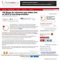 100 Blogs de referencia que debes leer en 2013 si eres Emprendedor