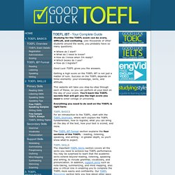 Good Luck TOEFL - Tips, Advice, and Guides to taking the TOEFL iBT Exam