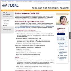 TOEFL iBT: Políticas