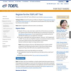 TOEFL: Internet-based Test: Registration