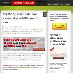 Test TOEIC gratuit: 11 sites pour vous entraîner au TOEIC pour zéro euro