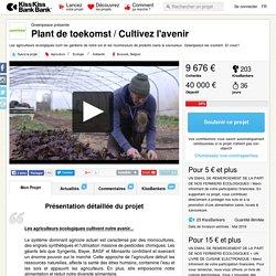 Plant de toekomst / Cultivez l'avenir présenté par Greenpeace