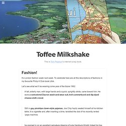 Toffee Milkshake - Fashion!