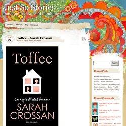 Toffee – Sarah Crossan