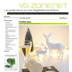 Tofoie Gras - VG-Zone.netVG-Zone.net