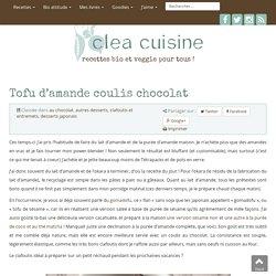 » Tofu d'amande coulis chocolat