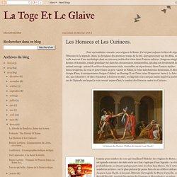 La Toge Et Le Glaive: Les Horaces et Les Curiaces.