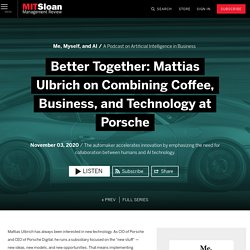Better Together: Mattias Ulbrich on Combining Coffee, Business, and Technology at Porsche