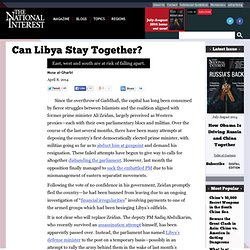 Can Libya Stay Together?
