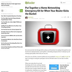 Put Together a Home Networking Emergency Kit for When Your Router Kicks the Bucket