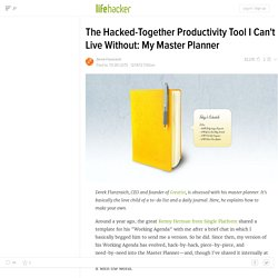 The Hacked-Together Productivity Tool I Can't Live Without: My Master Planner
