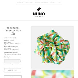Together Tessellation / NUNO