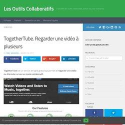 TogetherTube. Regarder une vidéo à plusieurs - Les Outils Collaboratifs