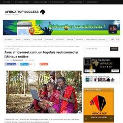 Avec africa-meet.com, un togolais veut connecter l'Afrique entière