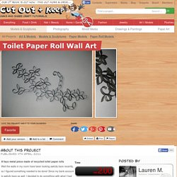 Toilet Paper Roll Wall Art ∙ How To by Lauren M