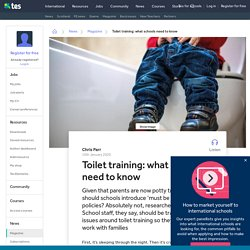 Toilet training: what schools need to know