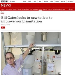 Bill Gates looks to new toilets to improve world sanitation