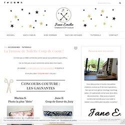 La Trousse de Toilette Coup de Coeur ! - Jane Emilie - Créatrice & Blogueuse Couture et DIY