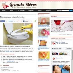 Nettoyer les toilettes - désinfectant naturel