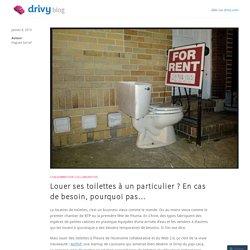 Louer ses toilettes à un particulier ? En cas de besoin, pourquoi pas…